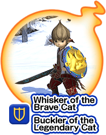 Whisker of the Brave Cat Buckler of the Legendary Cat