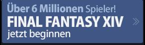 Über 5 Millionen Spieler!FINAL FANTASY XIV jetzt beginnen