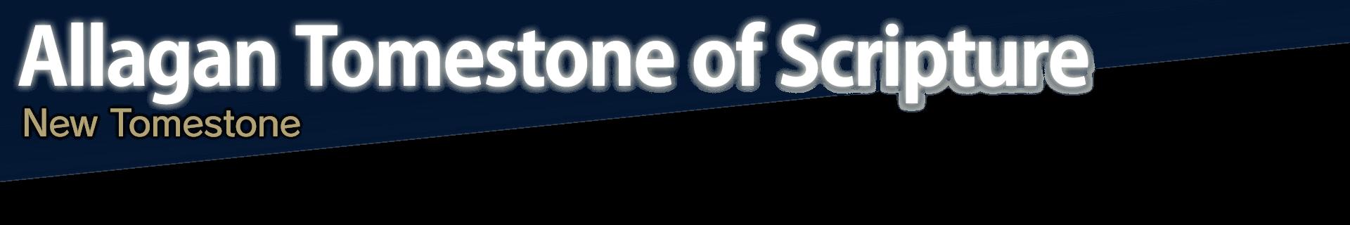 Allagan Tomestone of Scripture