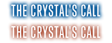 The Crystal's Call