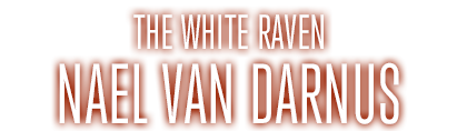 The White RavenNael van Darnus