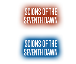 Scions of the Seventh Dawn