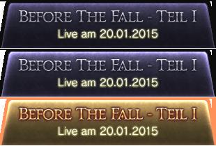 [Before The Fall - Teil I