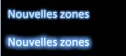 Nouvelles zones