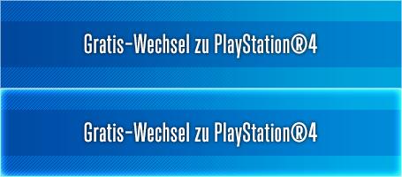 Gratis-Wechsel zu PlayStation®4
