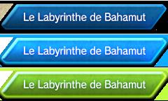 Le Labyrinthe de Bahamut