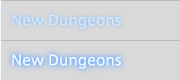 New Dungeons