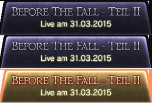 Before The Fall - Teil II