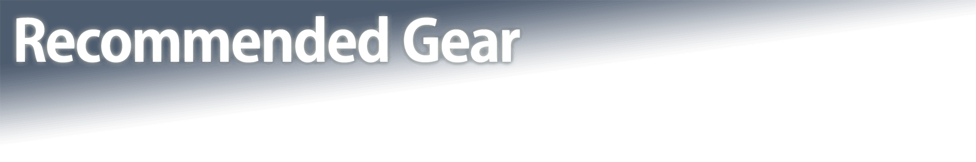 Recommended Gear