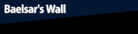Baelsar's Wall