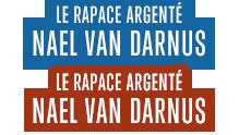 Le rapace argenté Nael van Darnus