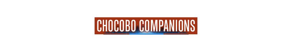 Chocobo Companions