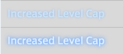Increased Level Cap