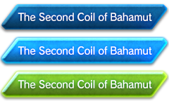 The Second Coil of Bahamut