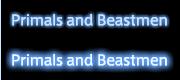 Primals and Beastmen
