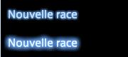 Nouvelle race