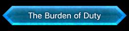 The Burden of Duty