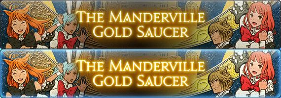The Manderville Gold Saucer