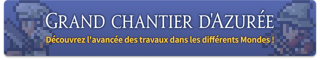 Grand chantier d'Azurée