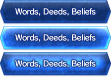 Words, Deeds, Beliefs