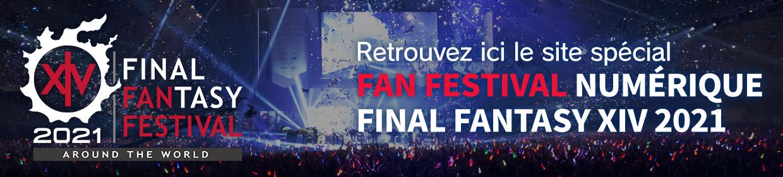 Retrouvez ici le site spécial<br />FINAL FANTASY XIV<br />Digital Fan Festival 2021