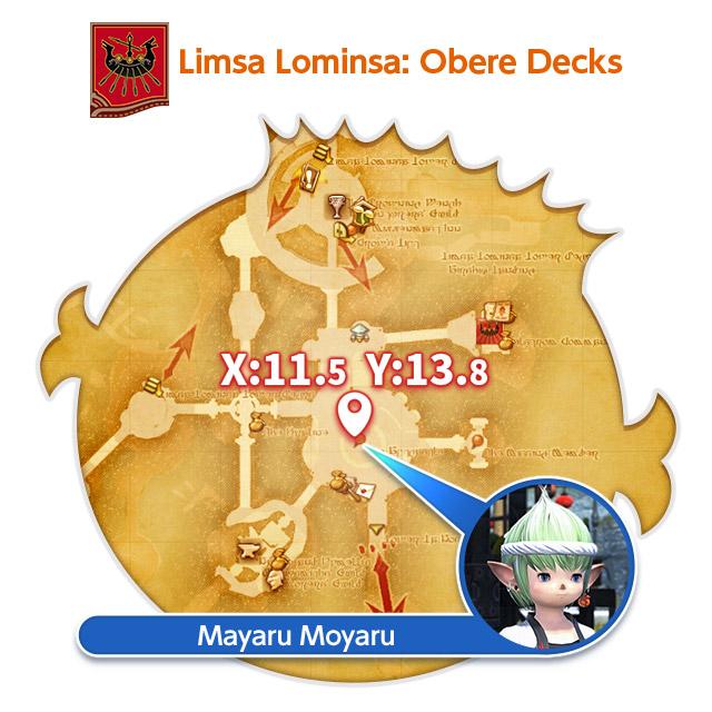 Limsa Lominsa: Obere Decks X:11.5 Y:13.8 Mayaru Moyaru
