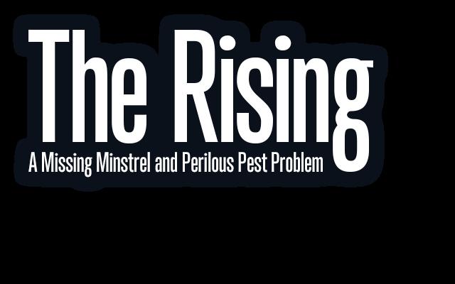 The RisingA Missing Minstrel and Perilous Pest Problem