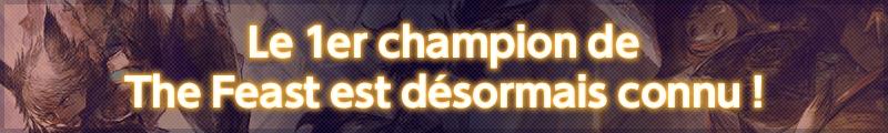 Le 1er champion de The Feast est désormais connu !