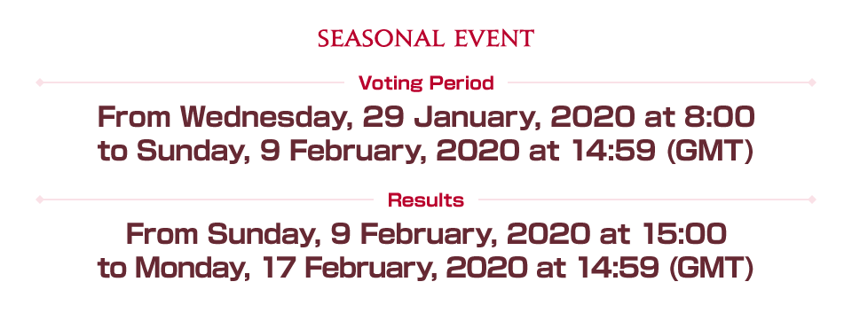 Voting Period From Wednesday, 29 January, 2020 at 8:00 to Sunday, 9 February, 2020 at 14:59 (GMT) Results From Sunday, 9 February, 2020 at 15:00 to Monday, 17 February, 2020 at 14:59 (GMT)