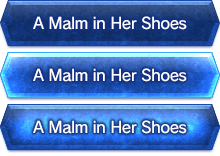 A Malm in Her Shoes