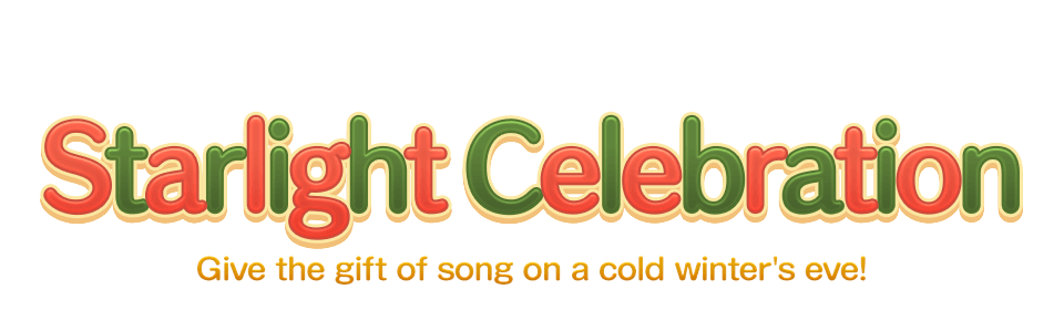Starlight Celebration Give the gift of song on a cold winter's eve!
