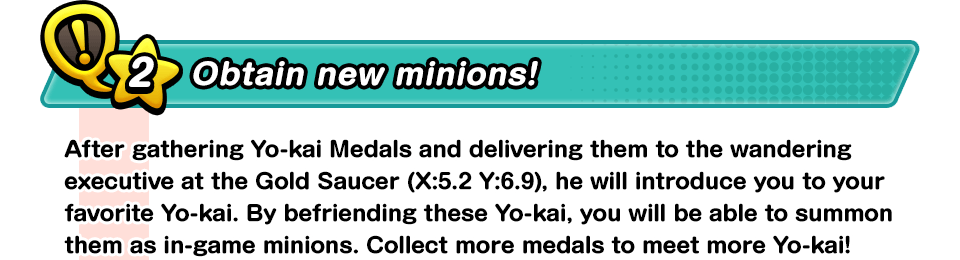 Obtain new minions!
