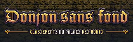 Classements du Palais des morts