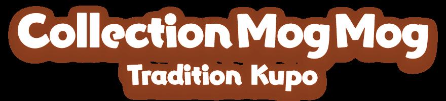 Collection Mog Mog<br />Tradition Kupo