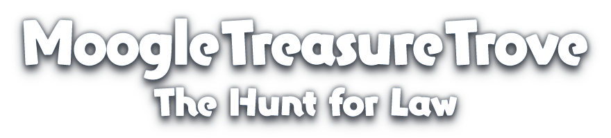 Moogle Treasure Trove<br />The Hunt for Law