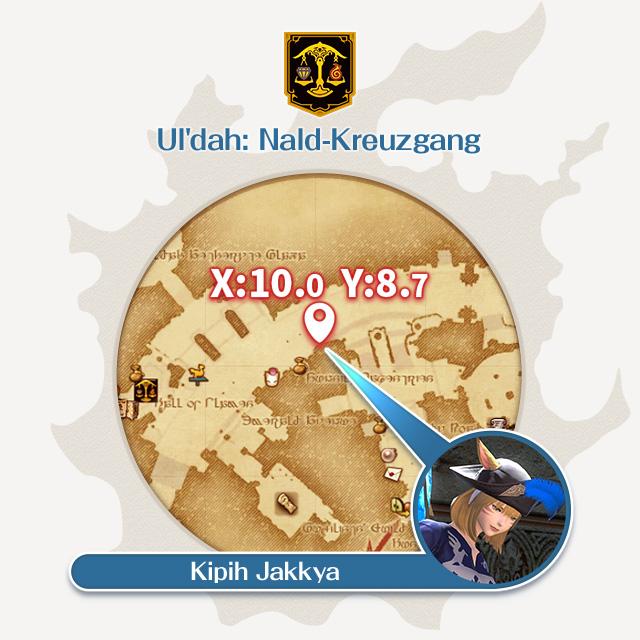 Ul'dah: Nald-Kreuzgang X:10.0 Y:8.7 Kipih Jakkya