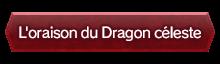 L'oraison du Dragon céleste