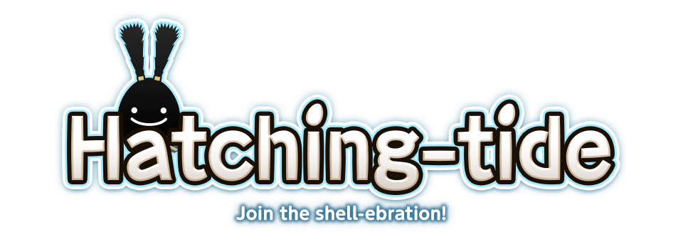 Hatching-tide Join the shell-ebration!
