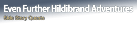 Even Further Hildibrand Adventures