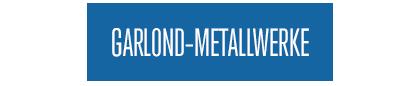 Garlond-Metallwerke