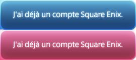 J'ai déjà un compte Square Enix.