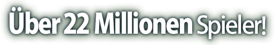 Über 22 Millionen Spieler!