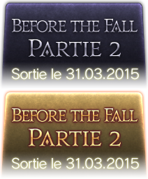 Before the Fall - Partie 2