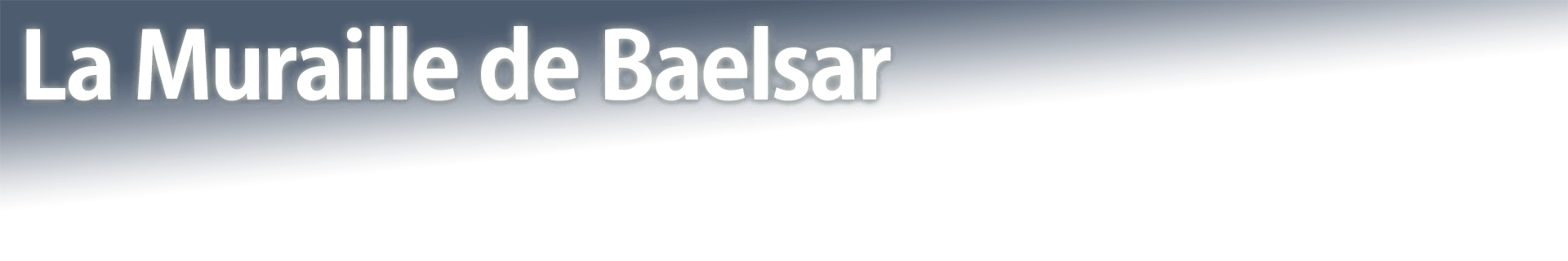 La Muraille de Baelsar