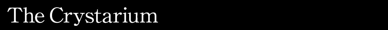 The Crystarium