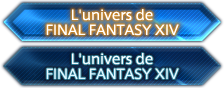 L'univers de FINAL FANTASY XIV