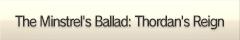 The Minstrel's Ballad: Thordan's Reign