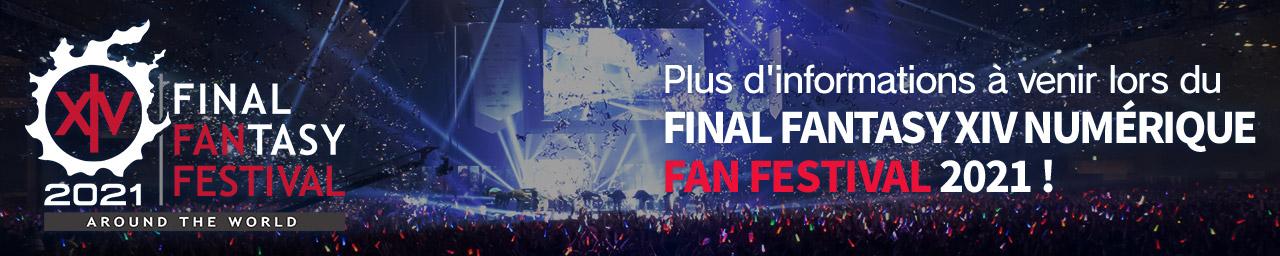 Plus d'informations à venir lors du FINAL FANTASY XIV DIGITAL FAN FESTIVAL 2021 !
