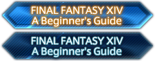 FINAL FANTASY XIV: A Beginner's Guide