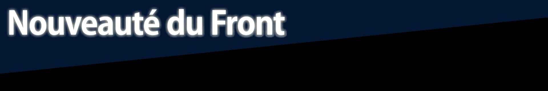 Nouveauté du Front